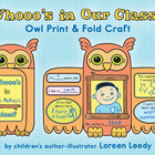 Whooo's In Our Class? Owl Print & Fold Craft {Back to Scho