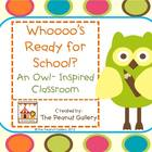 """Whooo's Ready for School?""   (Owl Theme for the Classroom)"