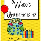 Whoo&#039;s birthday is it?
