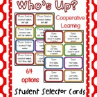 Who&#039;s Up?  Cooperative Learning Student Selector Prompts s