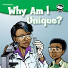 Why Am I Unique? Student Science Reader