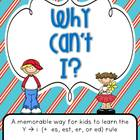 Why Can&#039;t I? (Teaching the y to i rule)