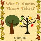 Why Do Leaves Change?