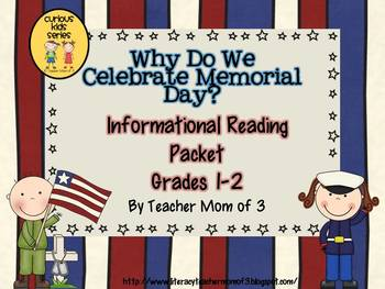 Why Do We Celebrate Memorial Day?  Informational Reading P