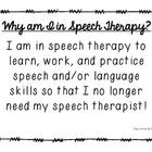 Why I'm In Speech Therapy Poster