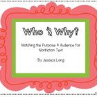 Why and Who? Nonfiction Purposes
