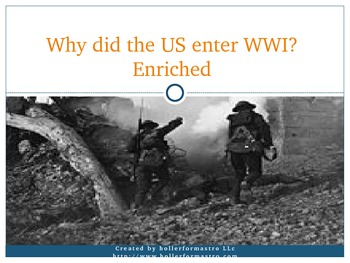 Why did the US Enter WWI? PowerPoint