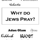 Why do Jews pray?