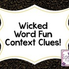 Wicked Word Fun - Context Clues