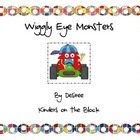Wiggly Eye Monsters