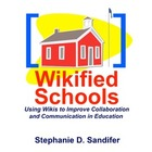 Wikified Schools - Improve Communication and Collaboration