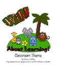 &quot;Wild About Learning!&quot; Wild Animal Safari Jungle Classroom Theme