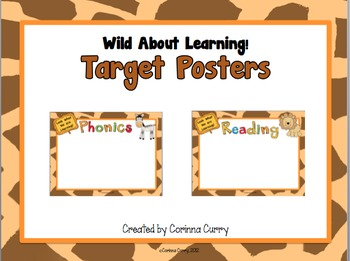 Wild About Our Learning Target or Common Core Posters