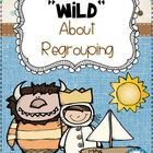 Wild About Regrouping {Addition and Subtraction} - 5 Math Centers