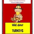 Wild About TURKEYS - Reading and Writing Informational Texts