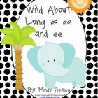 Wild About Vowel Digraphs - Long e: ea & ee