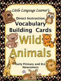 Wild Animals Vocabulary Building Cards for Primary and ELL
