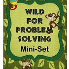Wild For Problem Solving Mini-Set