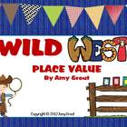Wild West Place Value