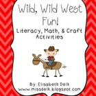 Wild Wild West Fun: Literacy &amp; Math Activities