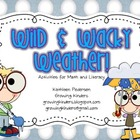 Wild and Wacky Weather! Math and Literacy Activities