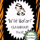 Wild or Safari Themed Classroom Pack!
