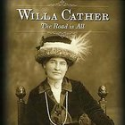 &quot;Willa Cather: The Road is All&quot; DVD
