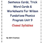 Wilson Fundations Phonics: Unit 9 Sentences, Trick Word Ca