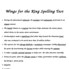 &quot;Wings for the King&quot; Spelling Dictation Test
