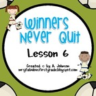 Winners Never Quit Supplementals for Storytown 2nd Grade Lesson 6