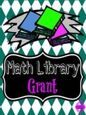 Winning Grant Proposal:Math Library worth over $1,500