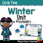 Winter - Centers and Circle Time Preschool Unit
