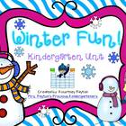 Winter Fun! Kindergarten Unit - Common Core Aligned