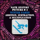 Winter Games Math Mystery Picture #3  ~ Addition, Subtract