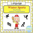 Winter Sports: Non-Fiction Auditory Comprehension