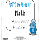 Winter Holiday Math Activity Packet (Common Core Aligned)