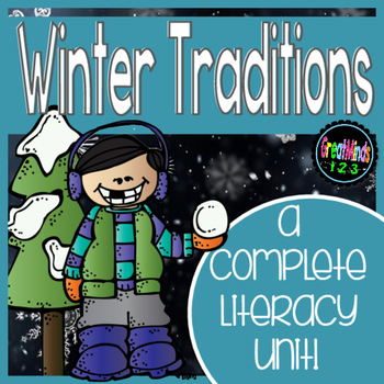 Winter Holiday Traditions {Non-Fiction Text & Informational Writing Unit}