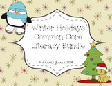 Winter Holidays Common Core Literacy Bundle
