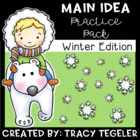 Winter Main Idea Practice Pack {Fiction &amp; Nonfiction Passages}