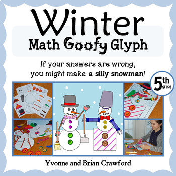 Winter Math Goofy Glyph (5th Grade Common Core)