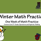 Winter Math Practice: Common Core 3rd Grade Operations and
