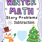 Winter Math Story Problems Subtraction