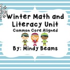 Winter Math and Literacy Unit - Common Core Aligned