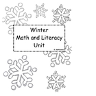 Winter Math and Literacy Unit