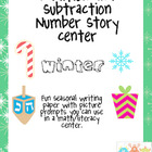 Winter Number Story Center- Addition and Subtraction