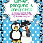 Winter, Penguins &amp; Antarctica Literacy-Based Thematic Unit