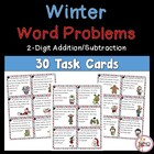 Winter Problem Solving Task Cards 2-Digit Addition and Sub