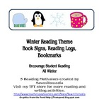 Winter Reading Theme - Bookmarks, Reading Log, and Posters