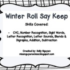 Winter Roll Say Keep
