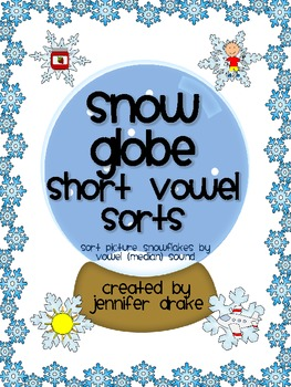 Winter Short Vowel Sorting Center/Game!  'SNOW Much Fun So